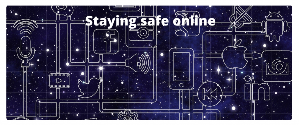 Dark starry background with social media and computer icons, with text that says staying safe online.